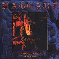 Haggard - Awaking The Gods/Live In Mexico