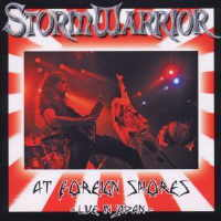 Stormwarrior - At Foreign Shores-Live In Japan