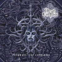 Dead Emotions - Pathways To Catharsis